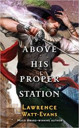 Above His Proper Station in paperback