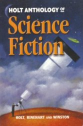 The Holt Anthology of Science Fiction
