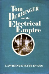 Tom Derringer and the Electrical Empire