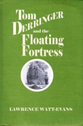 Tom Derringer and the Floating Fortress