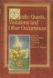 Grails:  Quests, Visitations, and Other Occurrences
