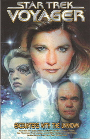 Star Trek Voyager:  Encounters with the Unknown