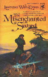 Cover of THE MISENCHANTED SWORD
